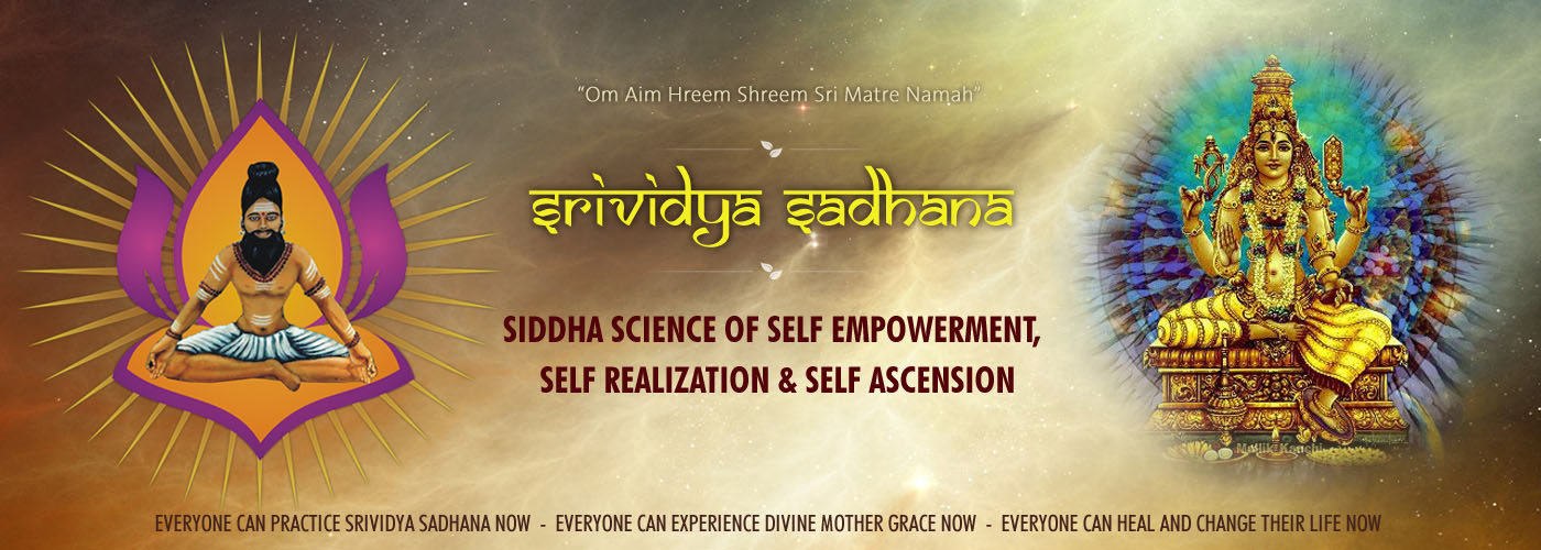 Sri Vidya Sadhana - Learn Sri Vidya Sadhana from Self-Realized